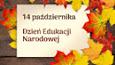 Dzień Edukacji Narodowej – polskie święto oświaty i szkolnictwa