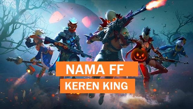 Nama FF Keren King Terbaru 2021