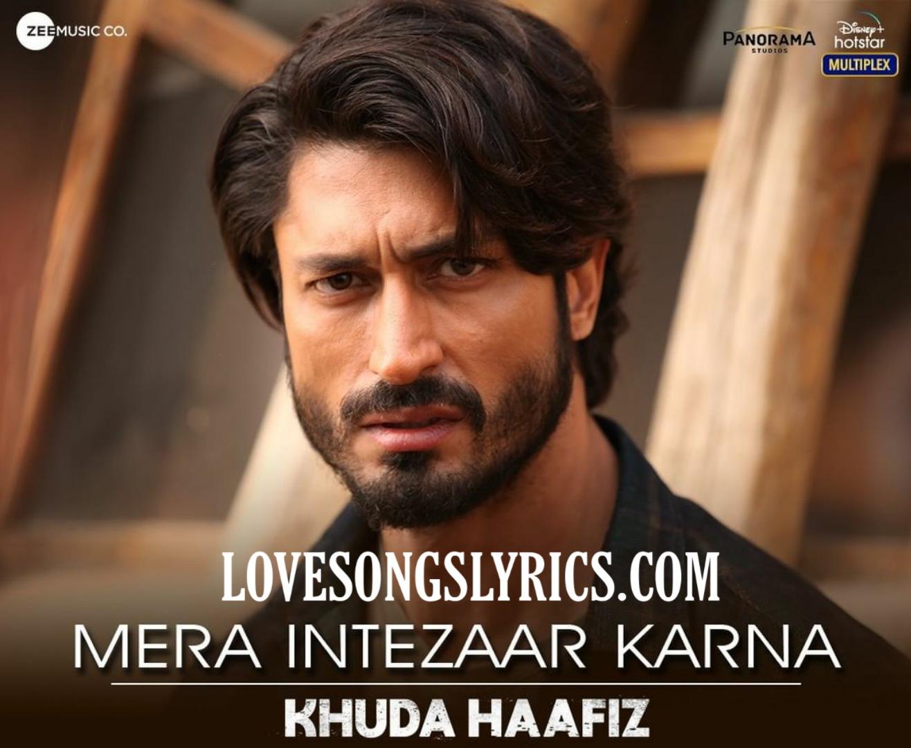 Mera Intezaar Karna Song Lyrics