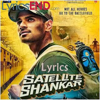 Satellite Shankar All Song Lyrics Hindi Movie [2019]