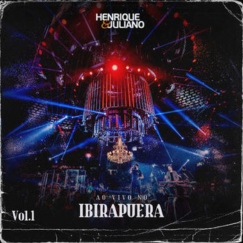 CD EP Ao Vivo no Ibirapuera Vol 1 – Henrique e Juliano (2020)