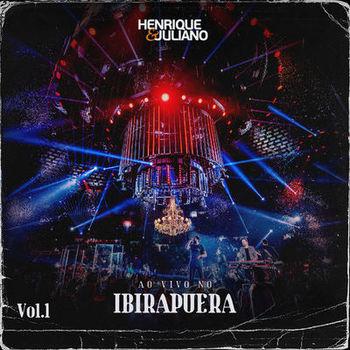 EP Ao Vivo no Ibirapuera Vol 1 – Henrique e Juliano (2020) download