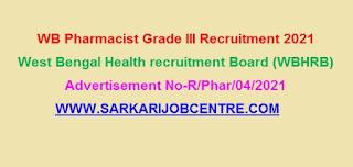 WBHRB Pharmacist Grade III Recruitment 2021