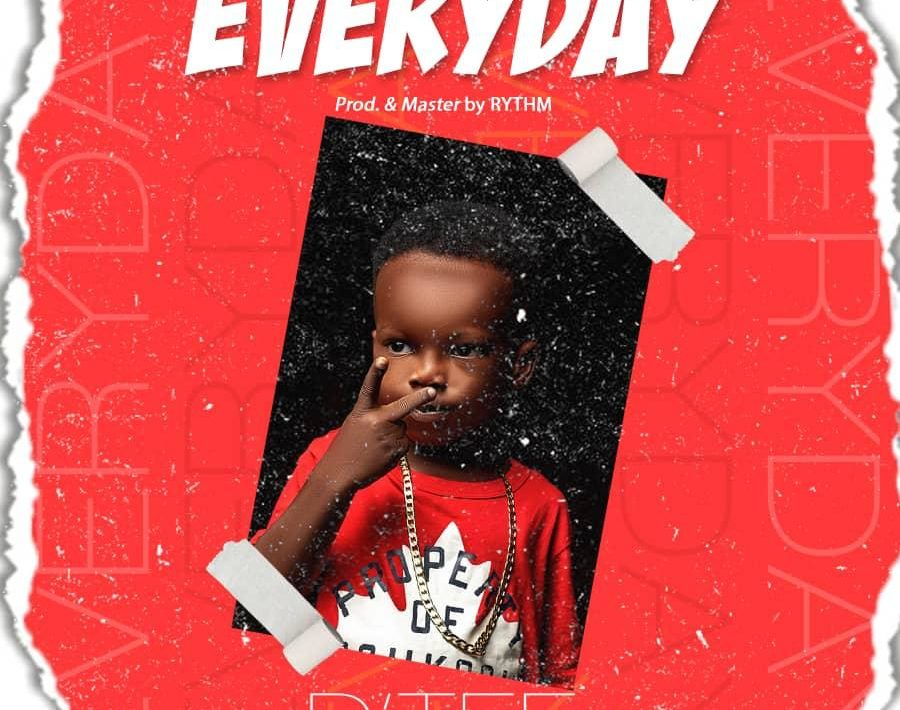 [Music] D'Tee – Everyday #Arewapublisize