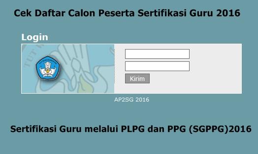 Calon Peserta Sertifikasi Guru 2016 pola PLPG Gratis dan SGPPG Berbayar