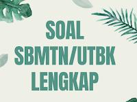 DOWNLOAD SOAL SBMPTN UTBK LENGKAP