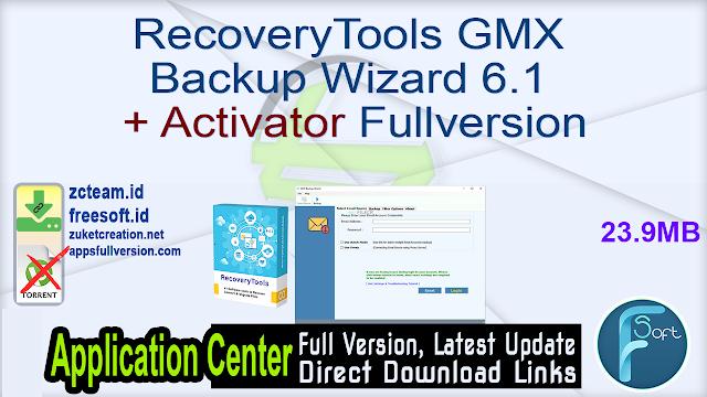 RecoveryTools GMX Backup Wizard 6.1 + Activator Fullversion