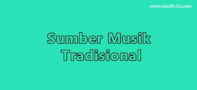 musik tradisional bersumber dari