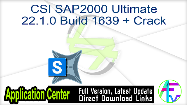 CSI SAP2000 Ultimate 22.1.0 Build 1639 + Crack
