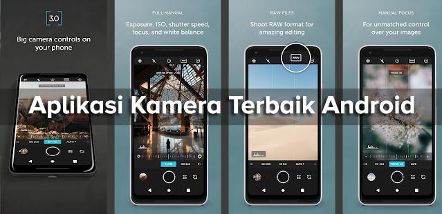 Aplikasi Kamera Terbaik untuk Android Edisi September 2018