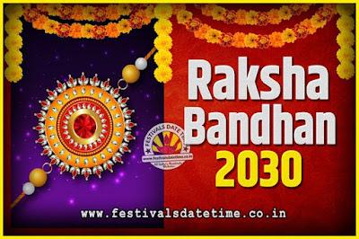 2030 Raksha Bandhan Date and Time, 2030 Raksha Bandhan Calendar
