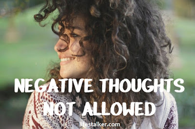 Negative Thoughts Not Allowed