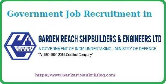 GRSE Sarkari Naukri Vacancy Recruitment