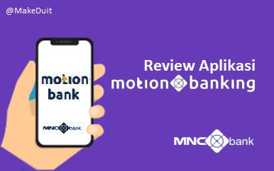 Review MotionBanking: Bank Digital yang Futuristik