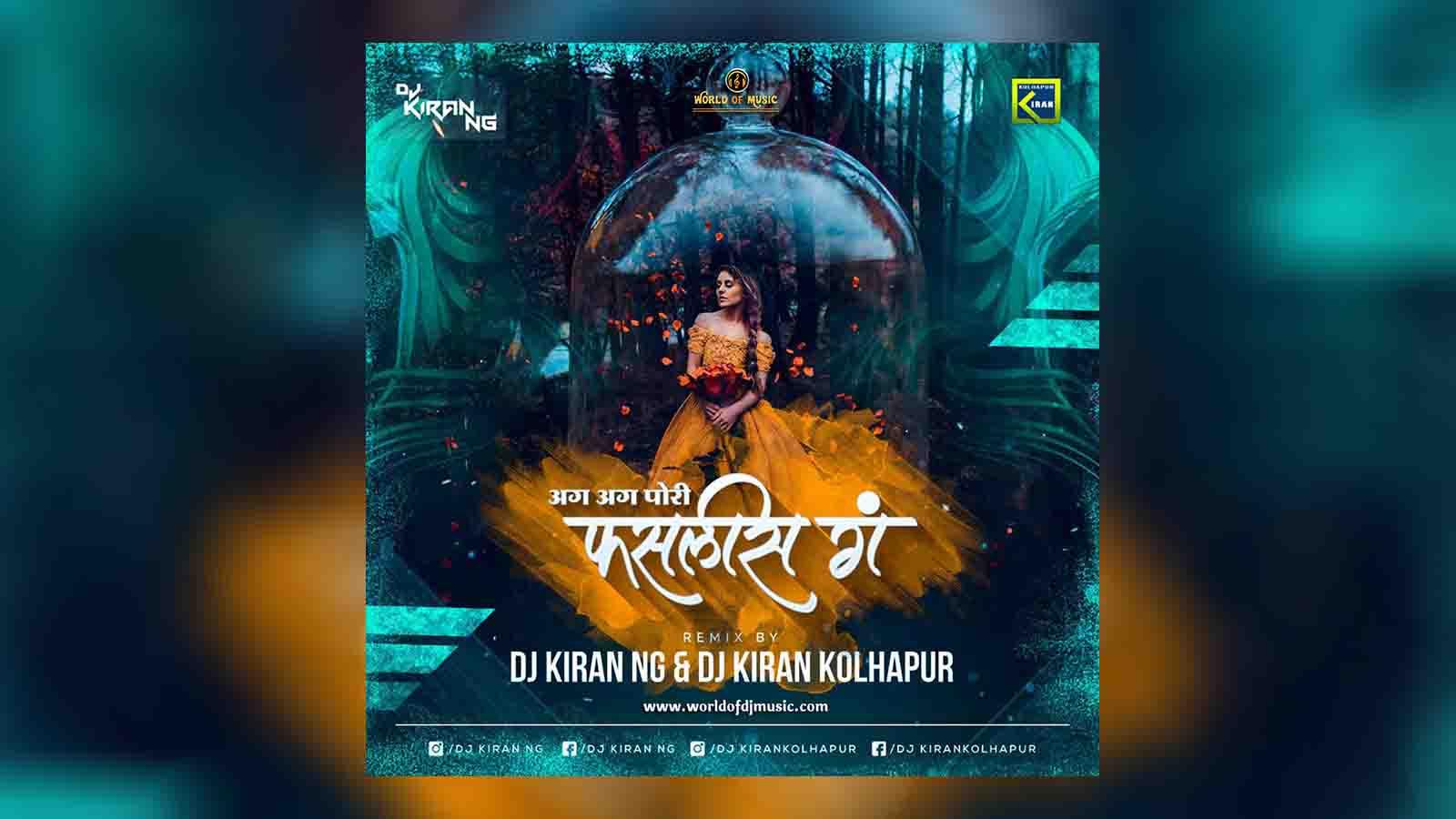 Aga Aga Pori Faslis - Dj Kiran (NG) & Dj Kiran Kolhapur