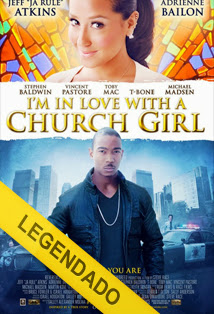 Im in Love with a Church Girl – Legendado