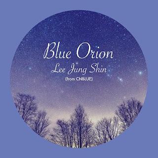 [Single] Lee Jung Shin (CNBLUE) - Blue Orion full zip rar 320kbps