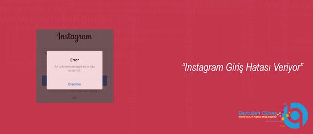 Instagram Giriş Hatası Veriyor