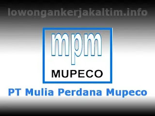 Lowongan Kerja PT Mulia Perdana Mupeco Kaltim Kaltara 2021 Balikpapan Drafter Quality Control Operator Backhoe Loader Admin Accounting Driver HR GA dll