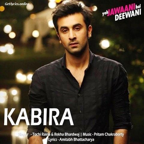 Kabira Lyrics -Ye Jawani Hai Deewani | Arijit Singh