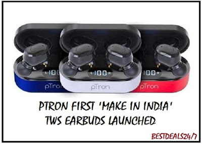 Ptron first 'Make in India' TWS Earbuds Launched