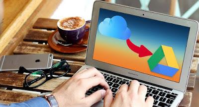 Trik Pindahkan Data Dari Icloud ke Google Drive -