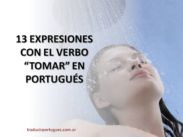 expresiones, tomar, portugués, traductora, traducciones