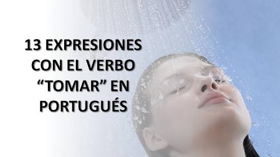 """13 EXPRESIONES CON EL VERBO """"TOMAR"""" EN PORTUGUÉS"""