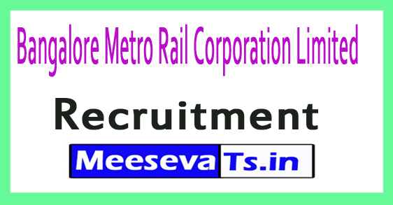 Bangalore Metro Rail Corporation Limited BMRCL Recruitment