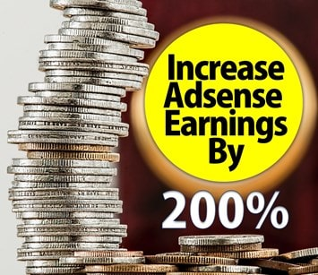 Increase Adsense Earnings by 200%