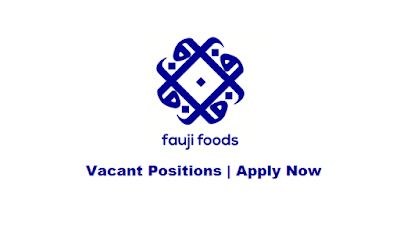 Fauji Foods Jobs May 2021 Latest | Apply Now