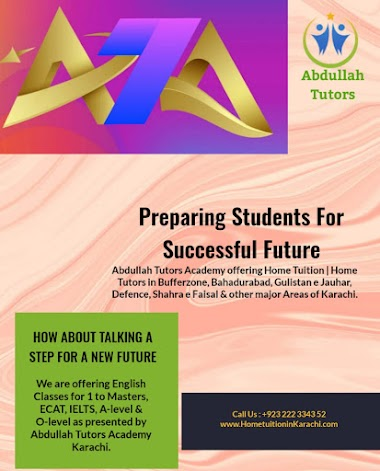 Abdullah Tutors Academy offering Home Tuition for English in Bin Qasim Town, Sherpao Colony, Karachi