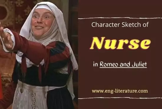 Character of Nurse in Romeo and Juliet by William Shakespeare