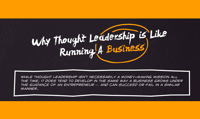 Why Thought Leadership is Like Running a Business