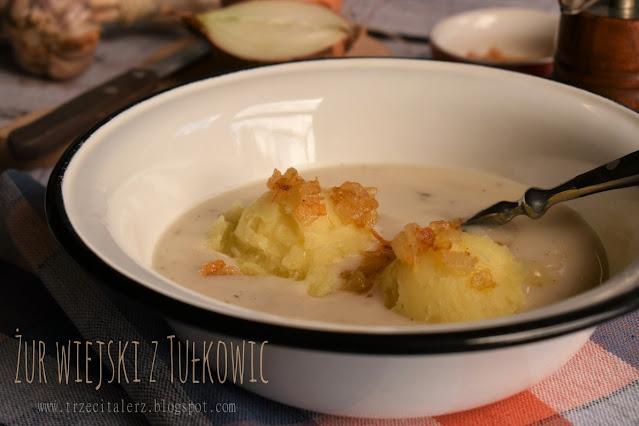 Żur wiejski z Tułkowic – kuchnia podkarpacka