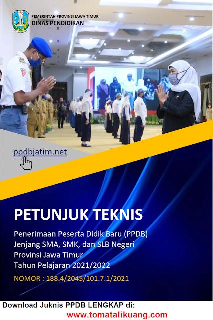 juknis jadwal ppdb sma smk slb negeri provinsi jawa timur tahun pelajaran 2021 2022 pdf tomatalikuang.com