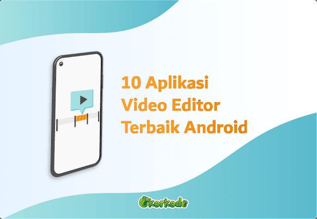 Aplikasi Edit Video Gratis Offline