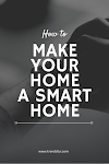 5 Gadgets to make your home a smart home!
