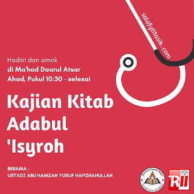 [AUDIO] Kajian Adabul Isyroh - Ustadz Abu Hamzah Yusuf