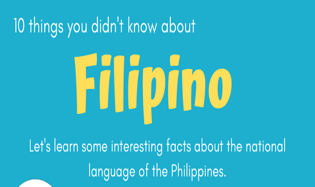 10 Interesting Facts About the Filipino Language