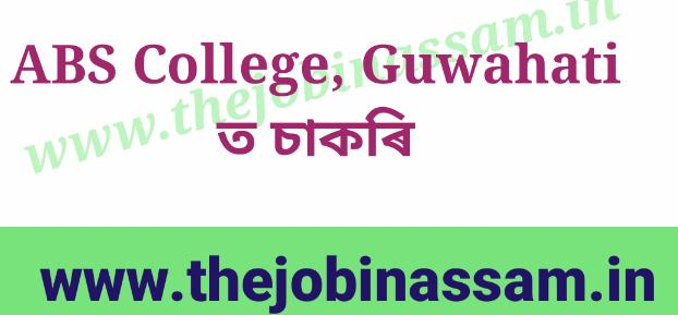 Dr. ABS College, Guwahati Recruitment 2019