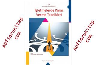 Aöf İşletme, Aöf İşletmelerde Karar Verme Teknikleri, İşletmelerde Karar Verme Teknikleri, Aöf Maliyet Muhasebesi, Maliyet Muhasebesi pdf indir, Maliyet muhasebesi ders kitabı indir, aöf işletme ders kitapları indir, işletme ders kitapları pdf indir,