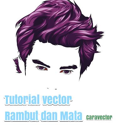 Membuat vector rambut dan mata pria/laki-laki dengan mudah