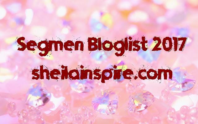 Segmen Bloglist 2017 SheilaInspire Dot Com