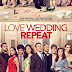 [CRITIQUE] : Love Wedding Repeat