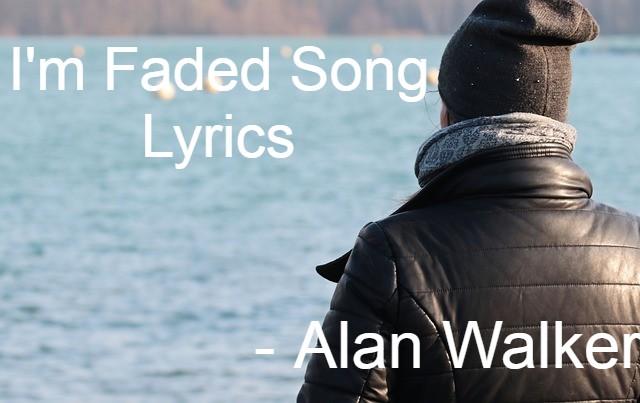 Faded lyrics - Alan Walker