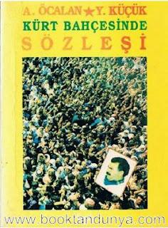 Yalçın Küçük, Abdullah Öcalan - Kürt Bahçesinde Sözleşi