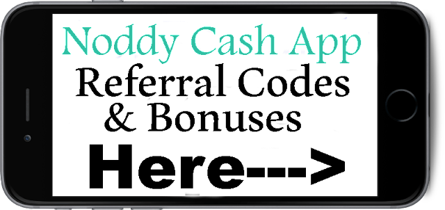 Noddy Cash App Referral Codes 2016-2017, Noddy Cash App Bonus, Noddy Cash App Invitation Code
