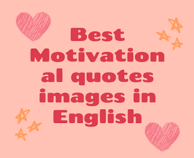Motivational quotes images in English