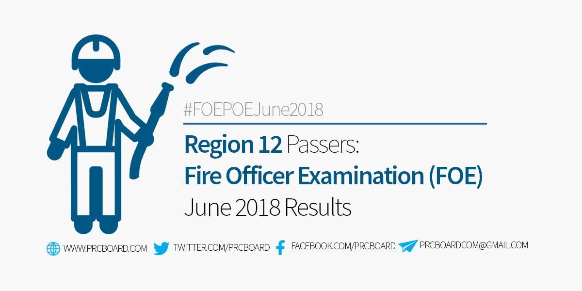 noel 2018 foe Region 12 Passers – Fire Officer Exam Result June 2018   PRCBoard.com noel 2018 foe